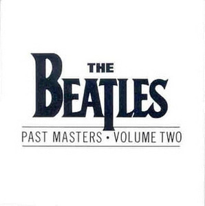 The Beatles / Past Masters, Vol. 2 (미개봉)