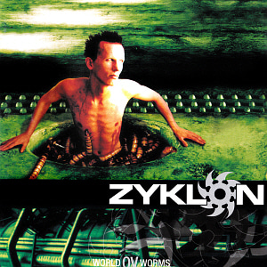 Zyklon / World Ov Worms