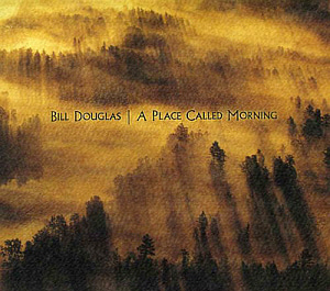 Bill Douglas / A Place Called Morning (홍보용)