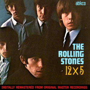 Rolling Stones / 12 X 5 (REMASTERED)