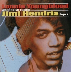 Lonnie Youngblood / And The Jimi Hendrix Tapes (미개봉)