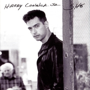 Harry Connick, Jr. / She