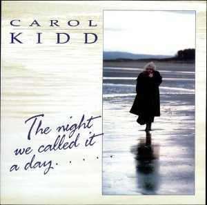 Carol Kidd ‎/ The Night We Called It A Day