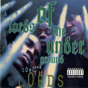 Lords Of The Underground / Here Come The Lords