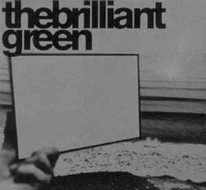 The Brilliant Green (더 브릴리언트 그린) / The Brilliant Green