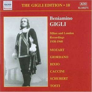 Beniamino Gigli / Gigli Edition, Vol.10 - Milan, London Recordings