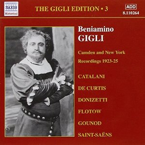 Beniamino Gigli / Gigle Edition, Vol.3 - Camden And New York Recordings