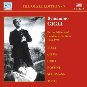 Beniamino Gigli / The Gigli Edition 9 - Berlin, Milan & London Recordings, 1936-1938