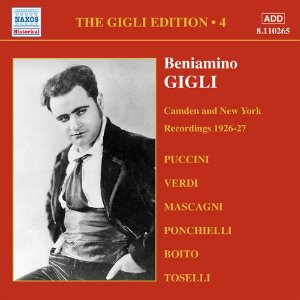 Beniamino Gigli / Gigle Edition, Vol.4 - Camden And New York Recordings