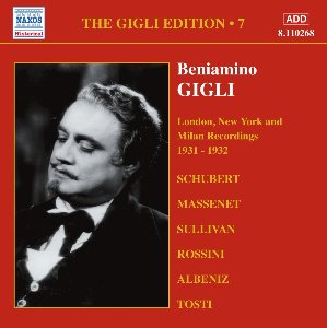 Beniamino Gigli / Gigli Edition, Vol. 7 - London, New York And Milan Recordings