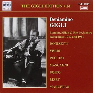 Beniamino Gigli / The Gigli Edition 14 - Recordings 1949 & 1951