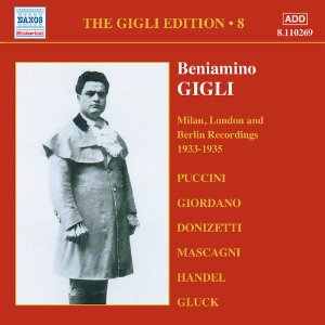 Beniamino Gigli / Gigli Edition Vol. 8 - Milan, London And Berlin Recordings (1933-1935)