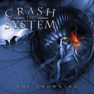 Crash The System / The Crowning