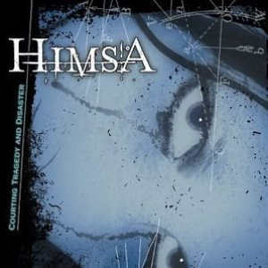 Himsa / Courting Tragedy And Disaster