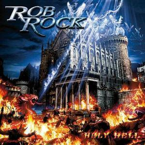 Rob Rock / Holy Hell