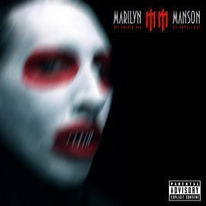 Marilyn Manson / The Golden Age Of Grotesque