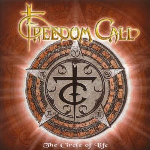 Freedom Call / The Circle Of Life