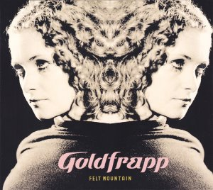 Goldfrapp / Felt Mountain