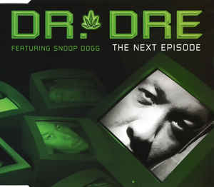 Dr. Dre Featuring Snoop Dogg ‎/ The Next Episode (SINGLE)