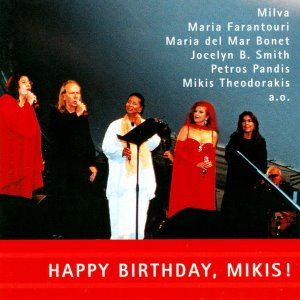 V.A. / Happy Birthday, Mikis! (The Munich Concert July 29, 2000)