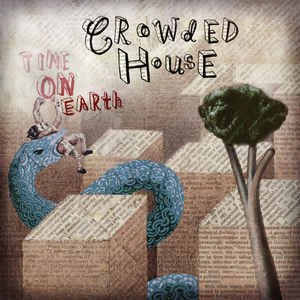 Crowded House ‎/ Time On Earth