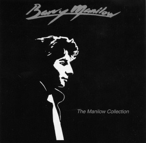 Barry Manilow / The Manilow Collection