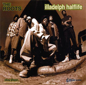 The Roots / Illadelph Halflife