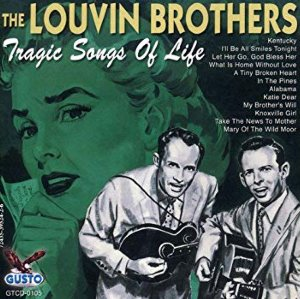 The Louvin Brothers ‎/ Tragic Songs Of Life