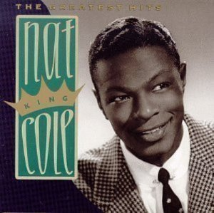 Nat King Cole / The Greatest Hits