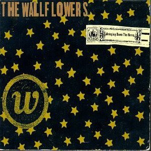 Wallflowers / Bringing Down The Horse
