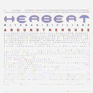 Herbert with Dani Siciliano / Around The House (DIGI-PAK)