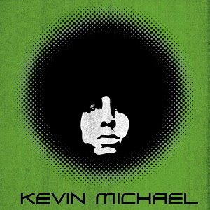 Kevin Michael / Kevin Michael