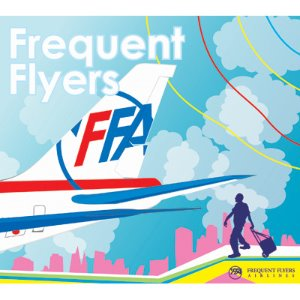 Frequent Flyers / Frequent Flyers (DIGI-PAK)