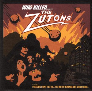 The Zutons / Who Killed...... The Zutons