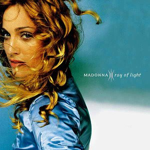 Madonna / Ray Of Light