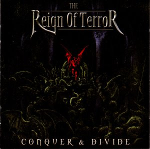 The Reign Of Terror / Conquer & Divide