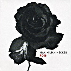 Maximilian Hecker / Rose (SPECIAL PACKAGE)