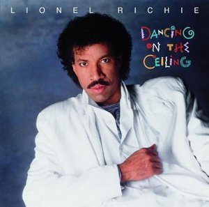 Lionel Richie / Dancing on the Ceiling