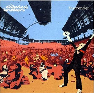 Chemical Brothers / Surrender