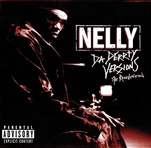 Nelly / Da Derrty Versions - The Reinvention (SPECIAL EDITION)