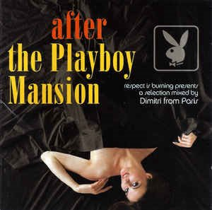 Dimitri From Paris / After The Playboy Mansion (2CD)