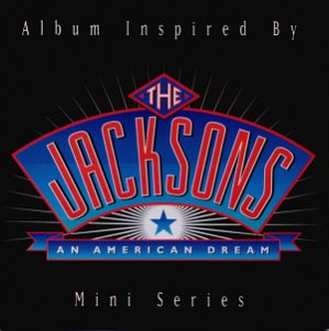 V.A. / The Jacksons: An American Dream