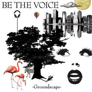 Be The Voice / Groundscape (홍보용)
