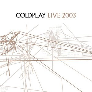Coldplay / Live 2003 (CD+DVD)