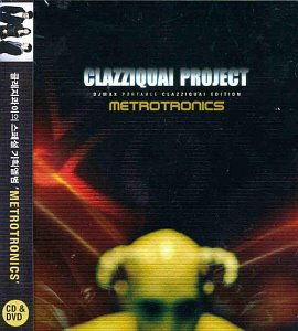 클래지콰이(Clazziquai) / Metrotronics with DJ Max (CD+DVD)