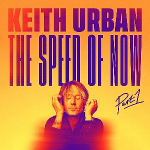 Keith Urban / Speed Of Now Part 1 (미개봉)