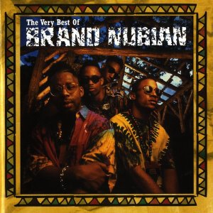 Brand Nubian / The Very Best Of Brand Nubian