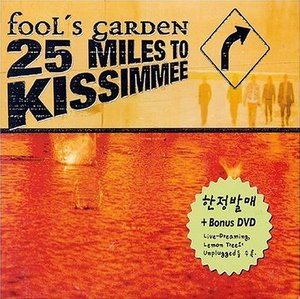 Fool's Garden / 25 Miles To Kissimmee (CD+DVD, 홍보용)