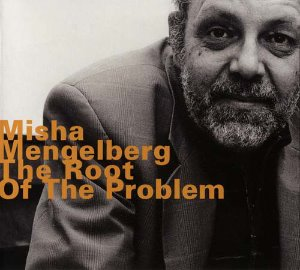 Misha Mengelberg / The Root Of The Problem (DIGI-PAK)