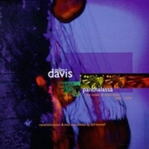 Miles Davis, Bill Laswell / Panthalassa: The Music of Miles Davis 1969-1974